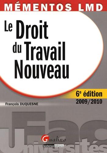 François Duquesne - Le Droit du travail nouveau.