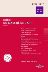 François Duret-Robert et Jean-François Canat - Droit du marché de l'art.