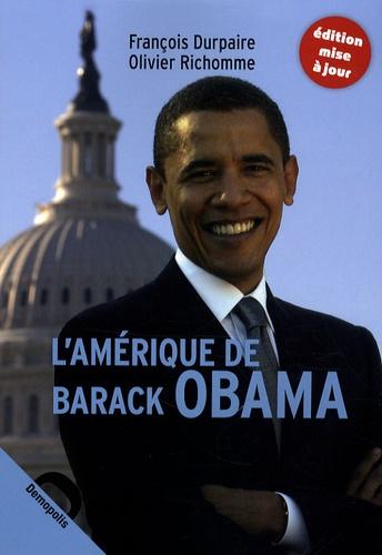 François Durpaire et Olivier Richomme - L'Amérique de Barack Obama.