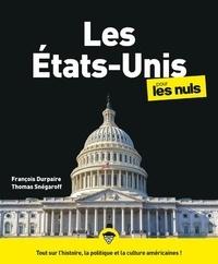 François Durpaire et Thomas Snégaroff - Les Etats-Unis pour les Nuls, 3ème édition.
