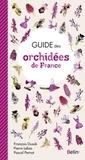 François Dusak et Pierre Lebas - Guide des orchidees de France.