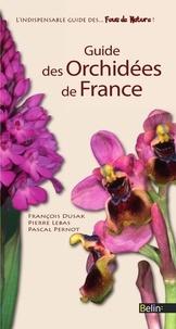 François Dusak et Pierre Lebas - Guide des orchidées de France.