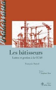 Deedr.fr Les bâtisseurs - Luttes et gestion à la CCAS Image