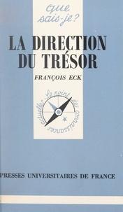 François Eck et Paul Angoulvent - La direction du Trésor.
