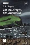 François-Edouard Raynal - Les naufragés des Auckland.