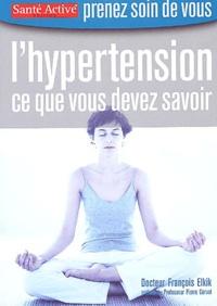 François Elkik - L'hypertension - Ce que vous devez savoir.