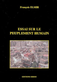 François Elmir - Essai sur le peuplement humain.