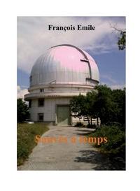 François Emile - Sauvés à temps.