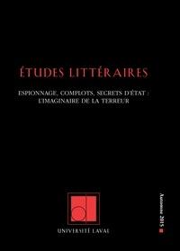 François-Emmanuël Boucher et Sylvain David - Études littéraires. Vol. 46 No. 3, Automne 2015.