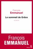 François Emmanuel - Le sommeil de Grâce.