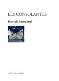 François Emmanuel - Les consolantes.