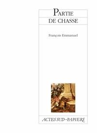 François Emmanuel - Partie de chasse.