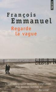 François Emmanuel - Regarde la vague.