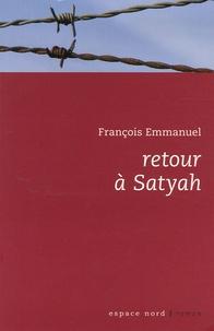 François Emmanuel - Retour à Satyah.
