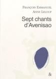 François Emmanuel et Anne Leloup - Sept chants d'Avenisao.
