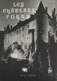 François Enaud - Les châteaux-forts en France.