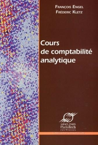 François Engel et Frédéric Kletz - Comptabilité analytique.