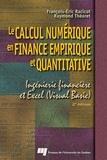 François-Eric Racicot - Le calcul numérique en finance empirique et quantitative : ingénierie financière et Excel.