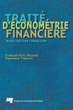 François-Eric Racicot et Raymond Théoret - Traité d'économétrie financière - Modélisation financière.