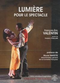 François-Eric Valentin - Lumière pour le spectacle.