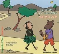 François Essindi et Olivia Milon - Le chien et le chimpanzé - Mvu ba'a Wo'o.