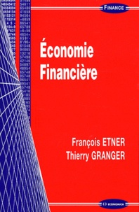 François Etner et Thierry Granger - Economie Financière.