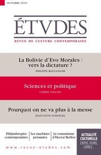 François Euvé - Etudes N° 4264, octobre 201 : La Bolivie d'Evo Morales : vers la dictature ? ; Sciences et politique ; Pourquoi on ne va plus à la messe.