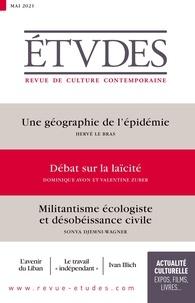 François Euvé - Etudes N° 4282, mai 2021 : Une géographie de l'épidémie ; Débat sur la laïcité ;  Militantisme écologiste et désobéissance civile.