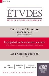 """François Euvé - Etudes N° 4283, juin 2021 : Du nazisme à la culture """"managériale"""" ; La régulation des réseaux sociaux ; Les prières de guérison."""
