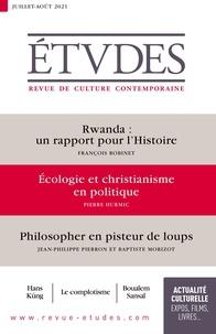 François Euvé - Etudes N° 4284, juillet-aoû : Rwanda : un rapport pour l'histoire ; Ecologie et christianisme en politique ; Philosopher en pisteur de loups.