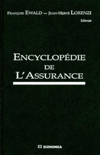 François Ewald et  Collectif - Encyclopédie de l'assurance.