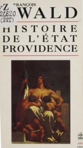 François Ewald - Histoire de l'Etat-Providence - Les Origines de la solidarité.