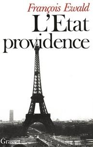 François Ewald - L'état providence.