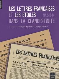 Galabria.be Les Lettres françaises et Les Etoiles dans la clandestinité (1942-1944) Image