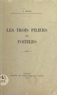 François Eygun - Les trois piliers de Poitiers.