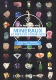 François Farges - A la découverte des minéraux et pierres précieuses - Minéraux et gemmes, sachez les reconnaître.