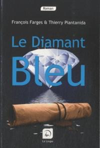François Farges - Le Diamant Bleu.