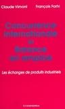 François Farhi et Claude Vimont - Concurrence internationale et balance en emploi - Les échanges de produits industriels.