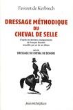 François Faverot De Kerbrech - Dressage méthodique du cheval de selle - Suivi de Dressage du cheval de dehors.