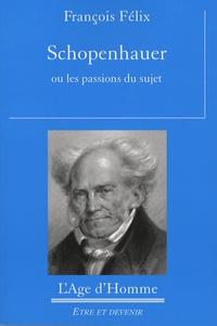 Schopenhauer ou les passions du sujet.pdf