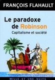François Flahault - Le paradoxe de Robinson - Capitalisme et société.