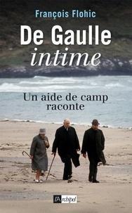 François Flohic et François Flohic - De Gaulle intime.