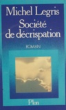 François Flohic - Société de décrispation.
