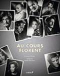 François Florent et  Studio Harcourt - Au cours Florent.