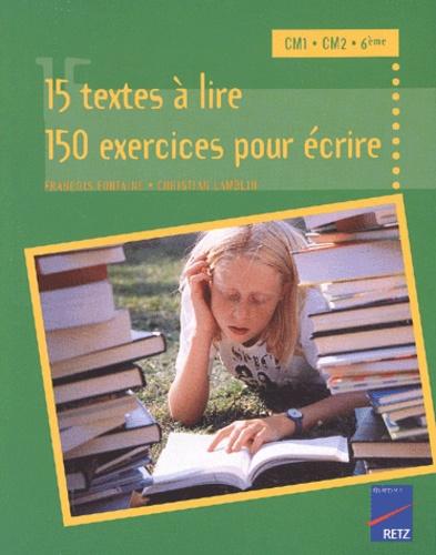 15 Textes A Lire 150 Exercices Pour Ecrire Cm1 Cm2 6eme