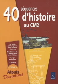 François Fontaine et Christian Lamblin - 40 séquences d'Histoire au CM2.
