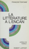 François Fontaine et Robert Laffont - La littérature à l'encan.