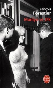 Rhonealpesinfo.fr Marilyn et JFK Image