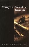 François Forestier - Rue des rats.
