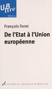 François Foret - De l'Etat à l'Union européenne.